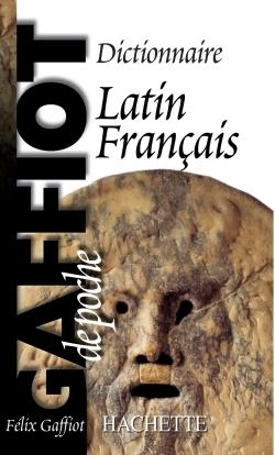 GAFFIOT DE POCHE - DICTIONNAIRE LATIN FRANCAIS