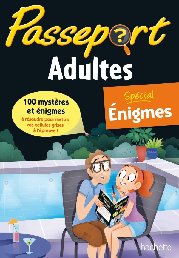 PASSEPORT ADULTES - SPECIAL ENIGMES
