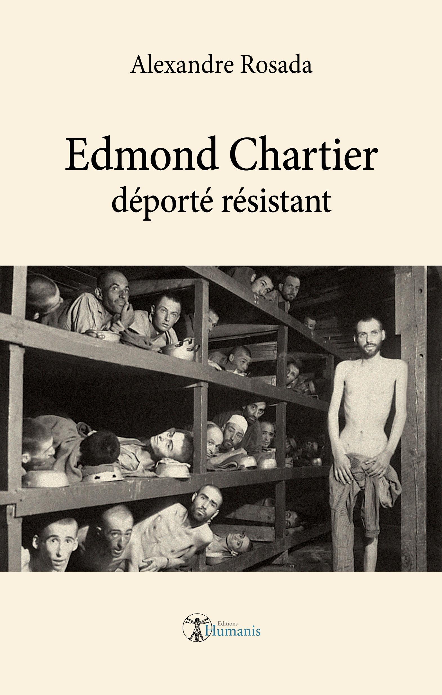 Edmond Chartier - déporté résistant