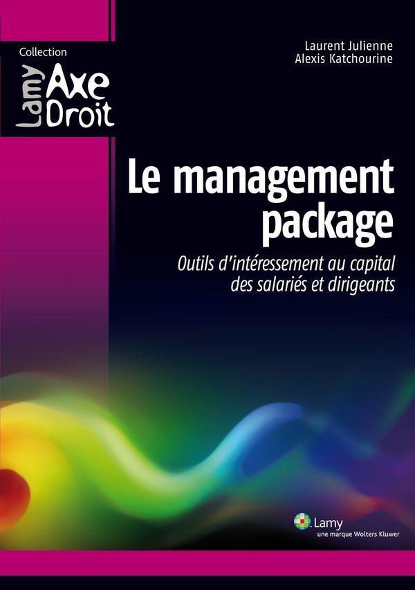 Le management package - Outils d'intéressement au capital des salariés et dirigeants