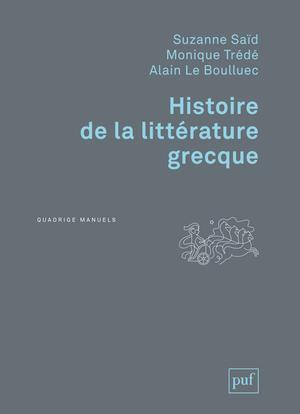 HISTOIRE DE LA LITTERATURE GRECQUE (3ED)
