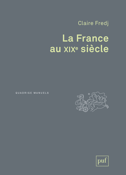 LA FRANCE AU XIXE SIECLE