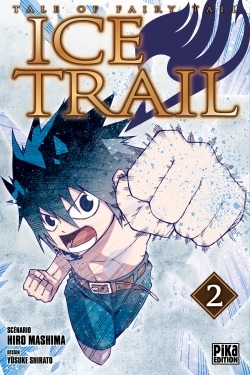 FAIRY TAIL - ICE TRAIL T02