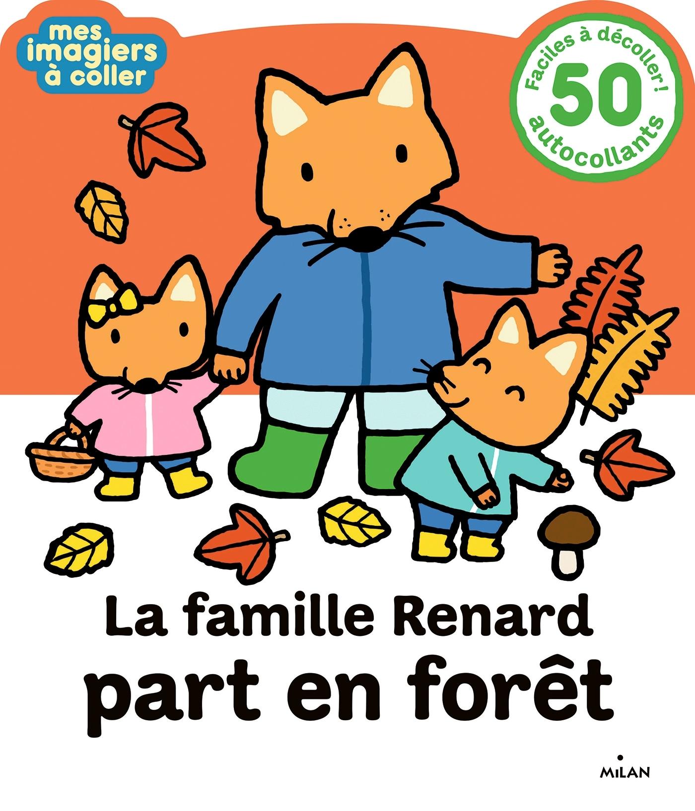 LA FAMILLE RENARD PART EN FORET