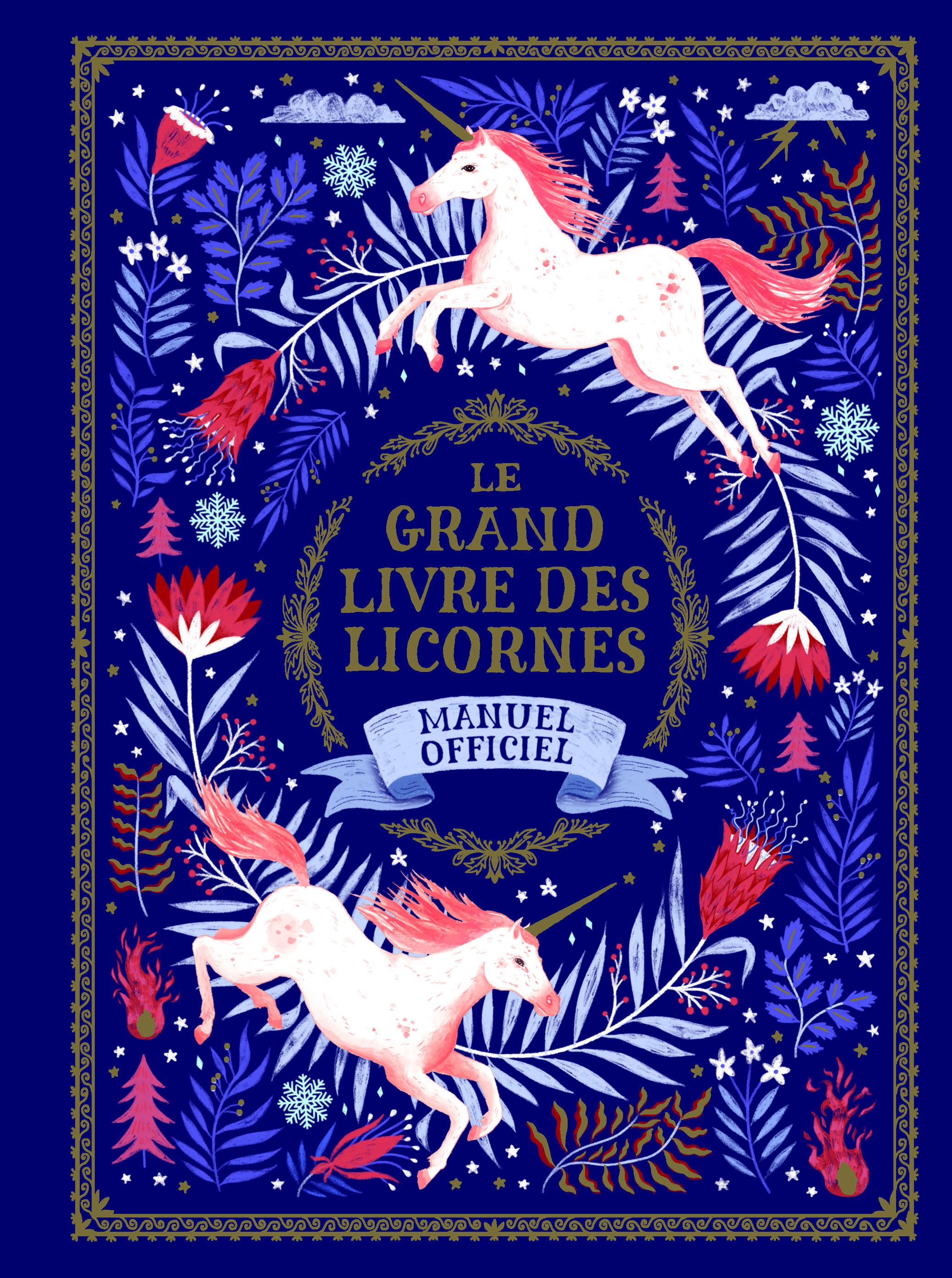LE GRAND LIVRE DES LICORNES - MANUEL OFFICIEL