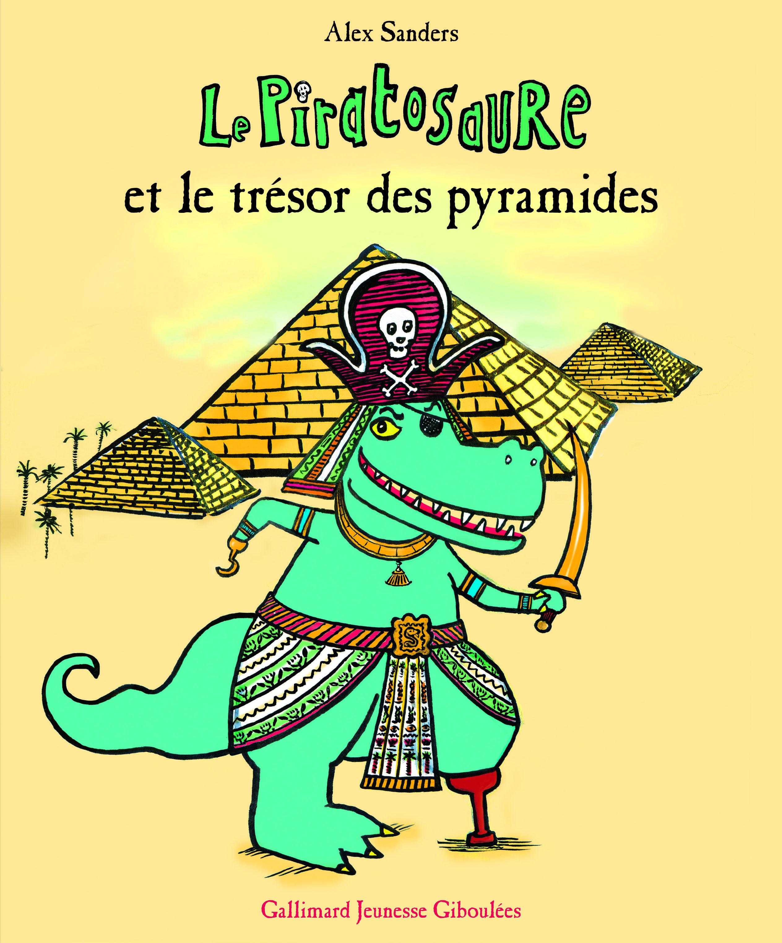 LE PIRATOSAURE ET LE TRESOR DES PYRAMIDES