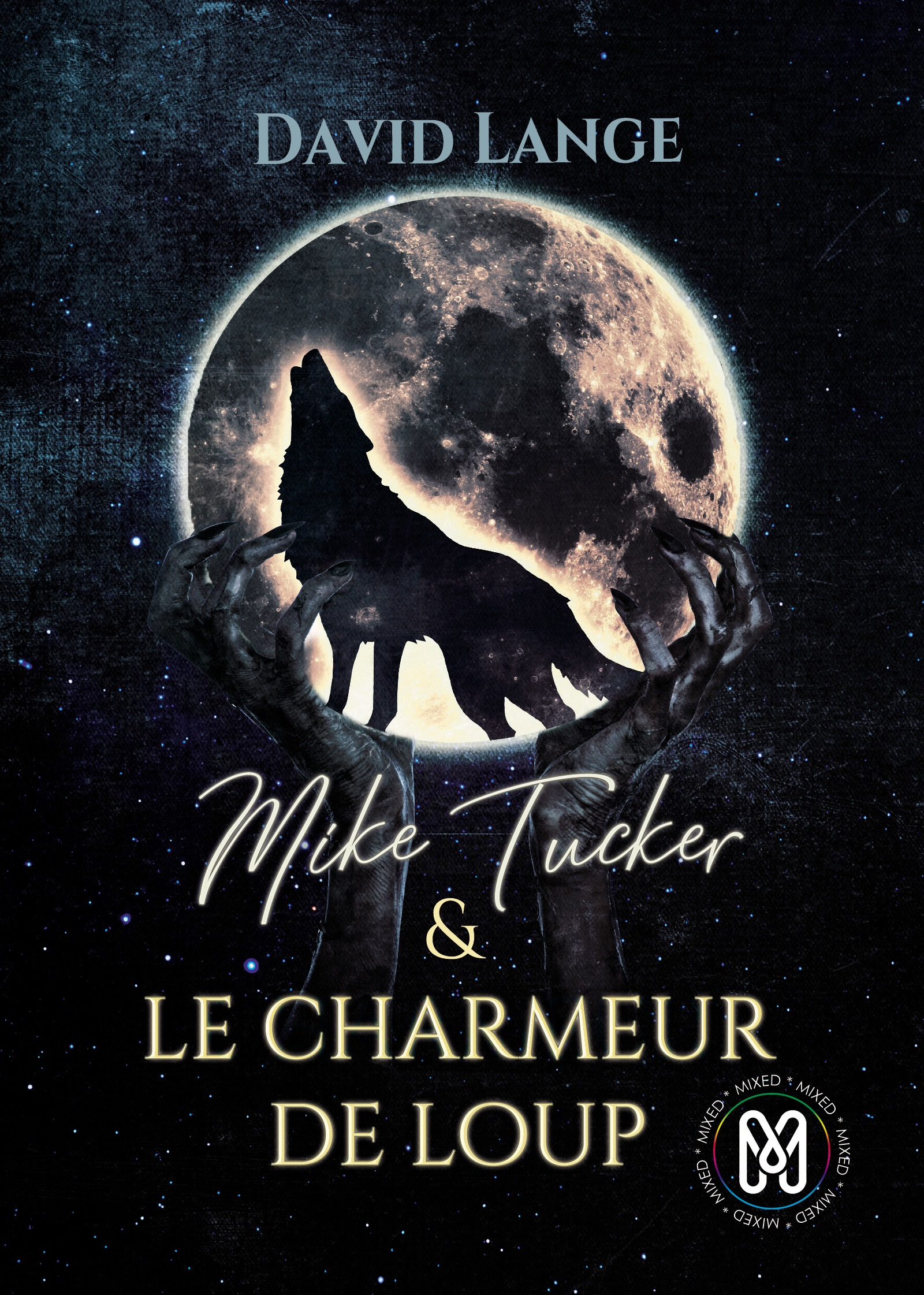 Mike Tucker & Le charmeur de loup