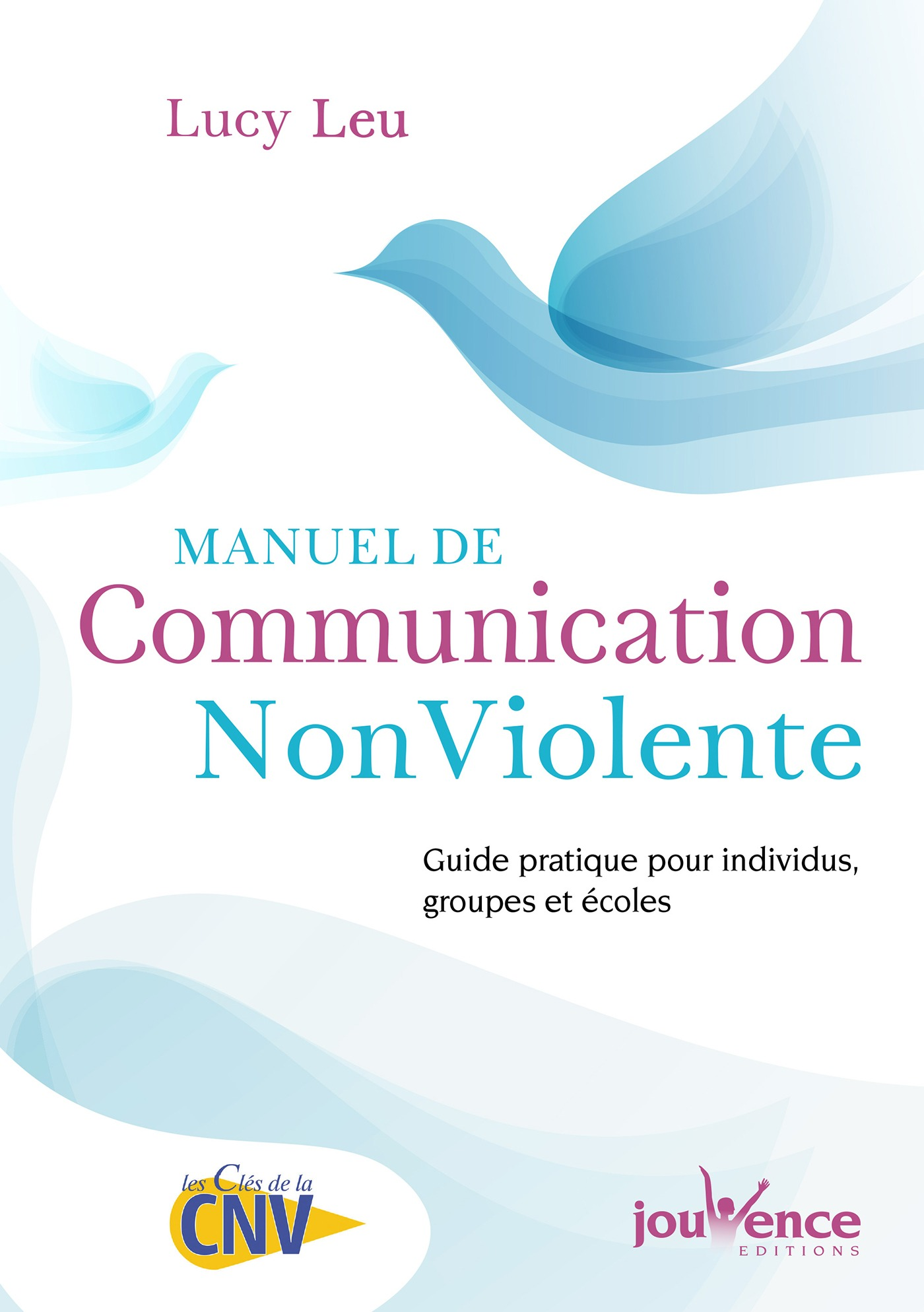 Manuel de Communication NonViolente (NE)