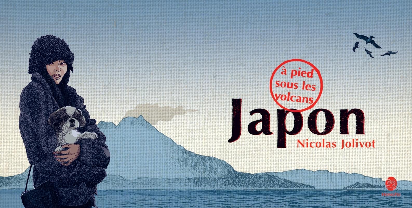 JAPON, A PIED SOUS LES VOLCANS - CARNET DE VOYAGE