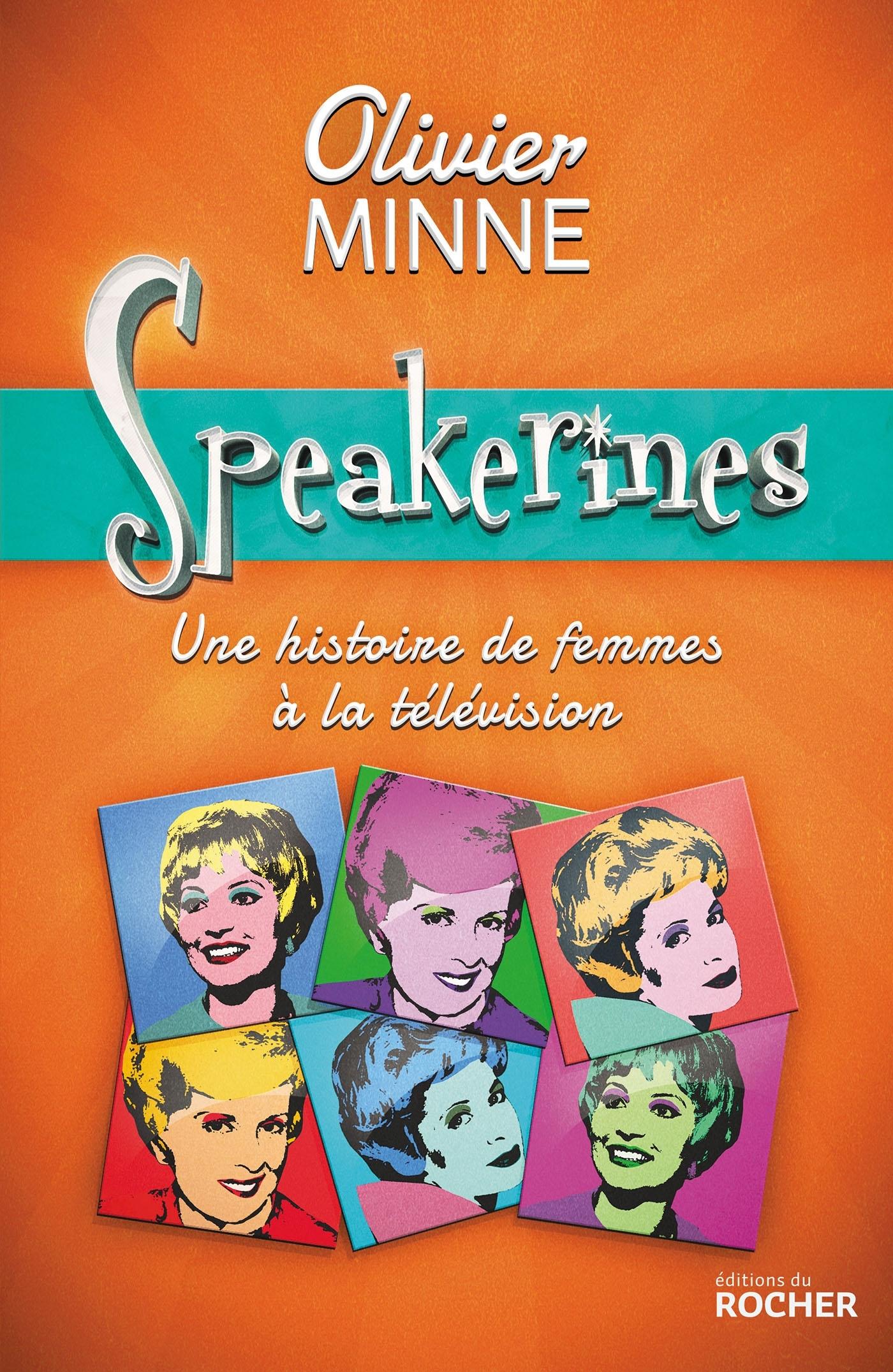 SPEAKERINES - UNE HISTOIRE DE FEMMES A LA TELEVISION