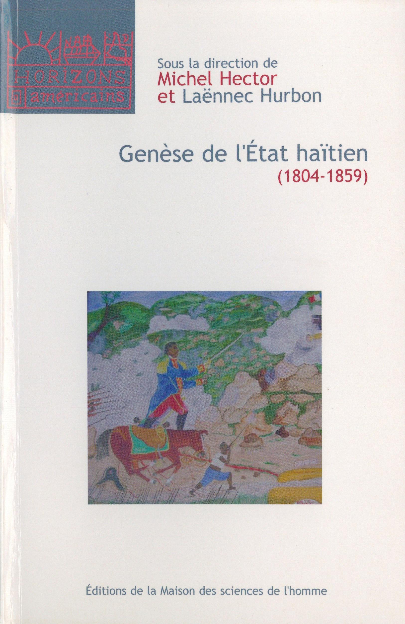 Genèse de l'État haïtien (1804-1859)