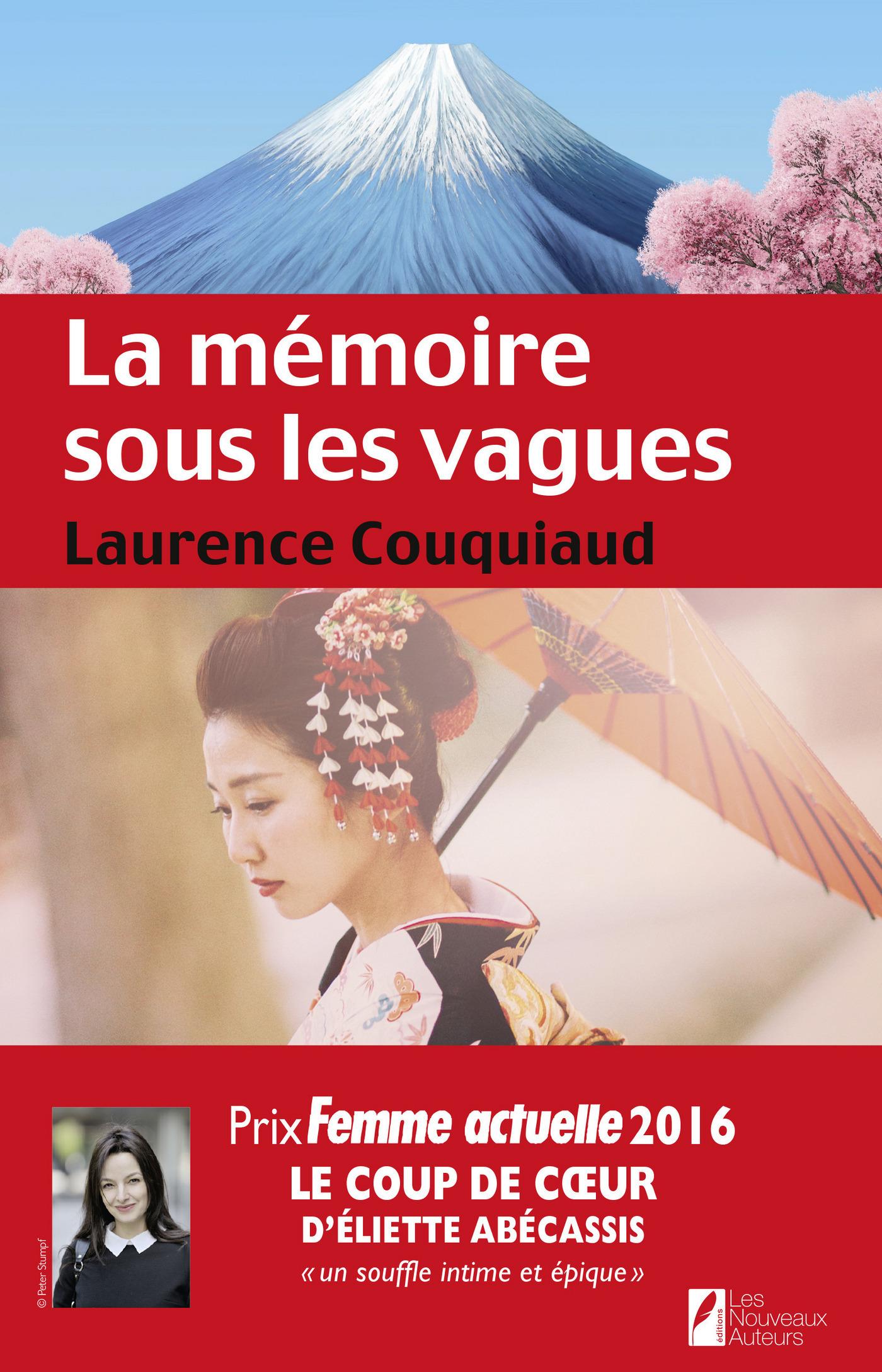 La mémoire sous les vagues. Coup de coeur Eliette Abécassis. Prix Femme Actuelle 2016, LA MÉMOIRE SOUS LES VAGUES