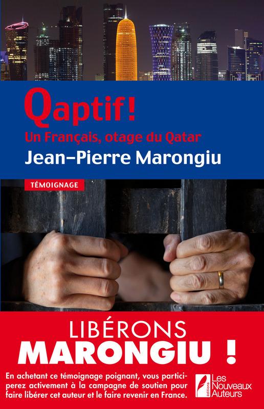 Qaptif ! Un Français, otage du Qatar