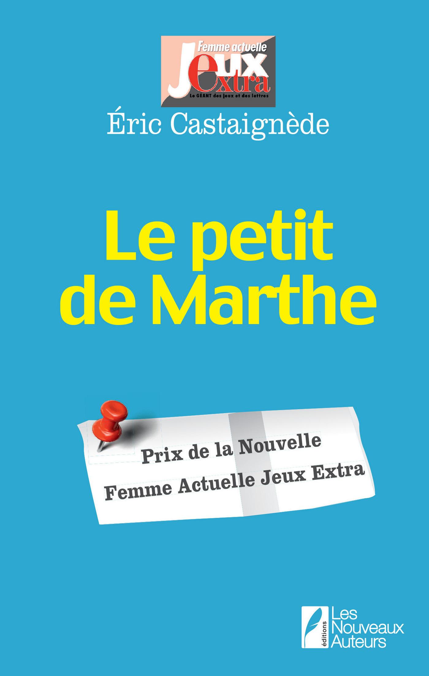 Le petit Marthe. Prix de la nouvelle Femme Actuelle Jeux Extra