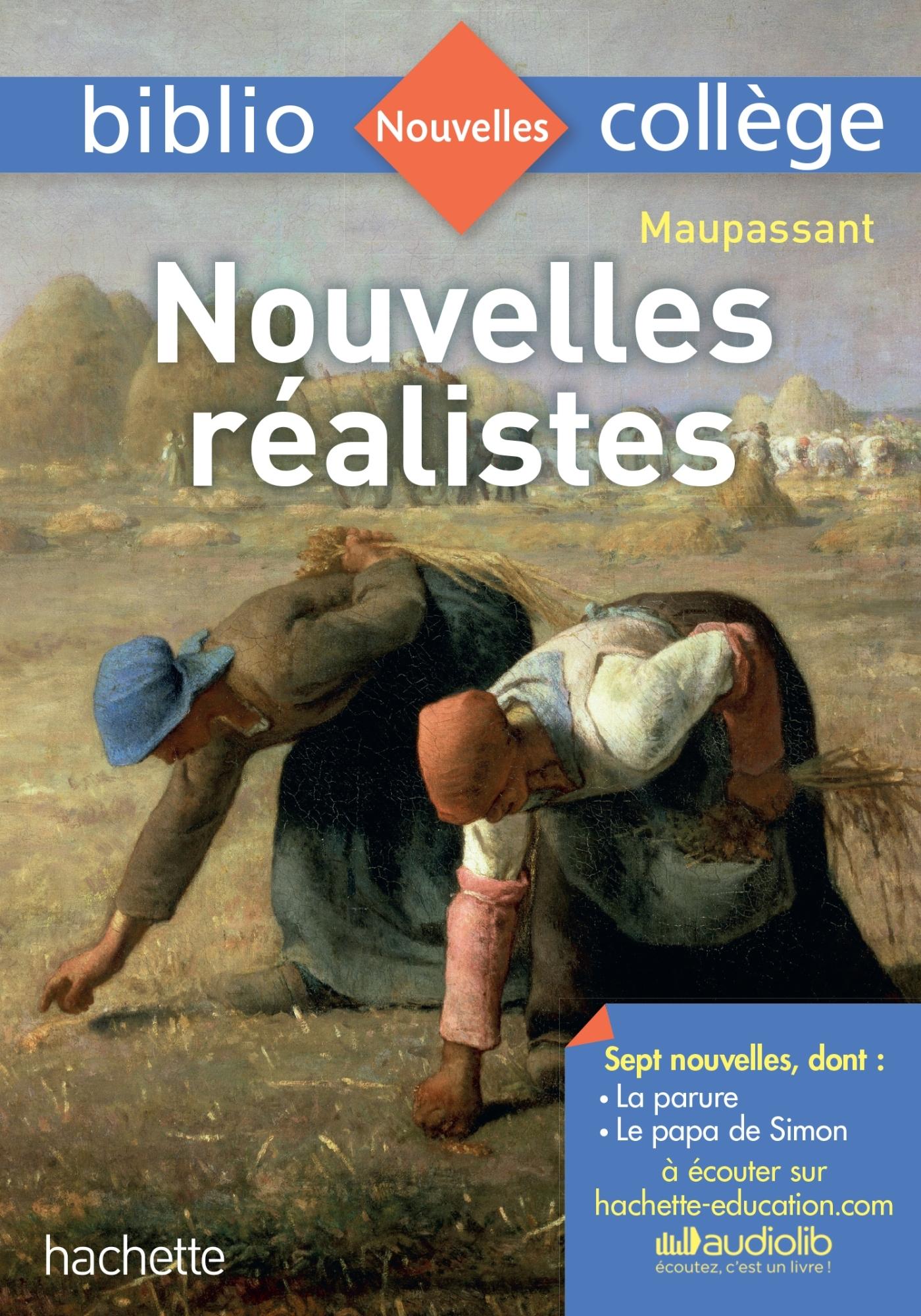BIBLIOCOLLEGE - NOUVELLES REALISTES, MAUPASSANT