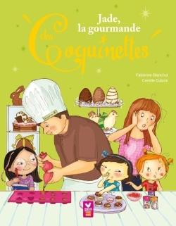 JADE, LA GOURMANDE DES COQUINETTES