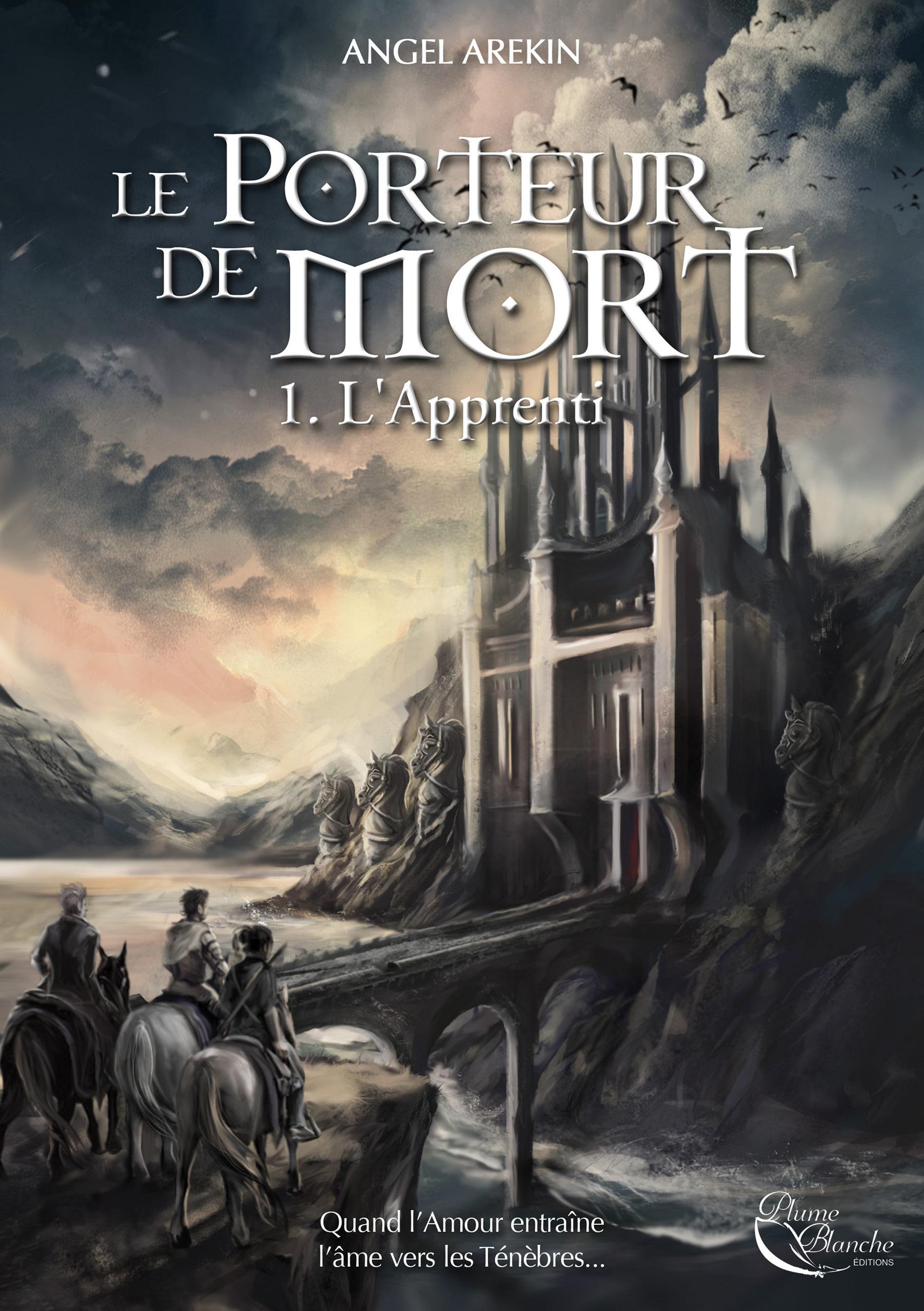 Le Porteur de Mort, tome 1 : L'Apprenti