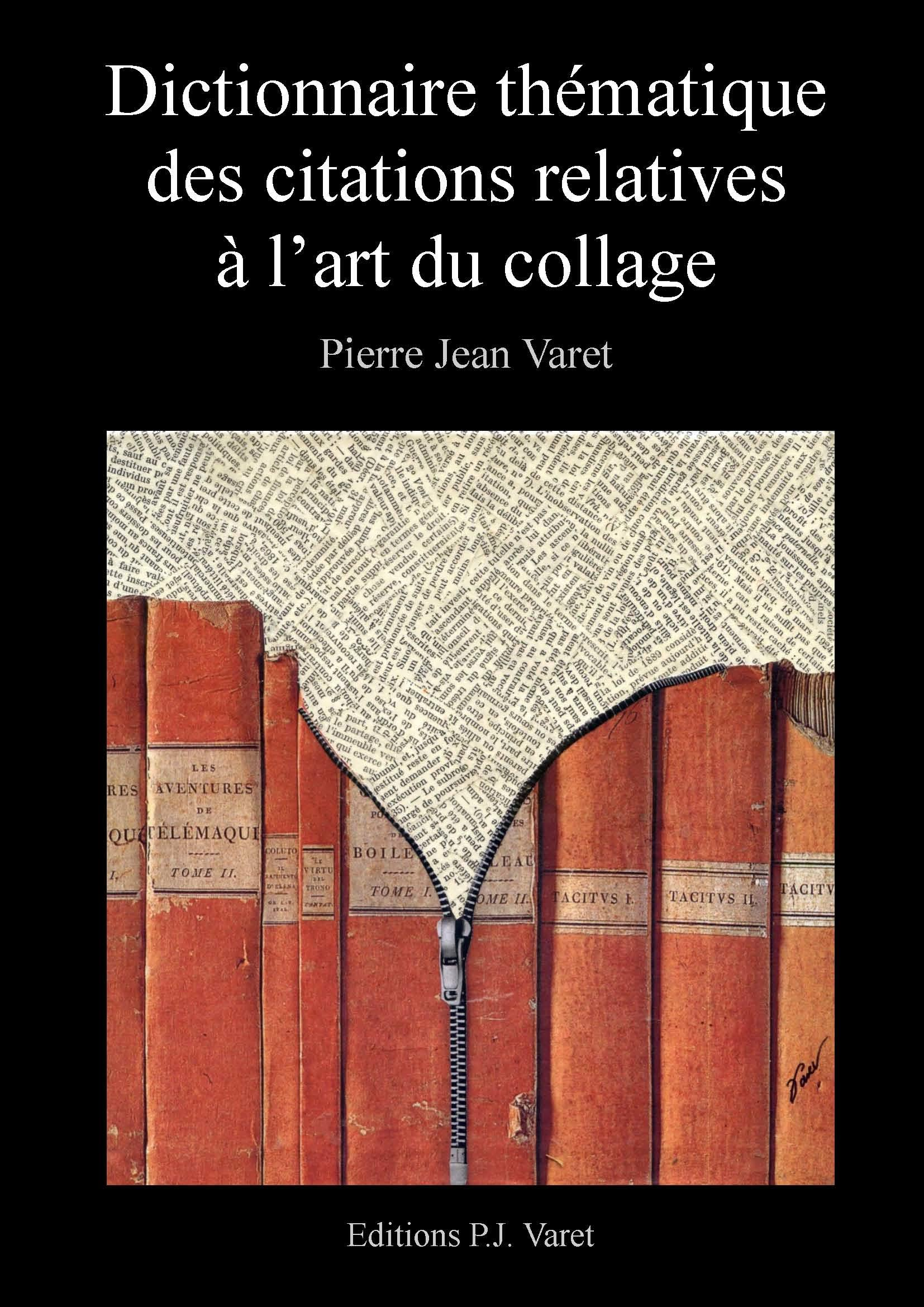 Dictionnaire thématique des citations relatives à l'art du collage