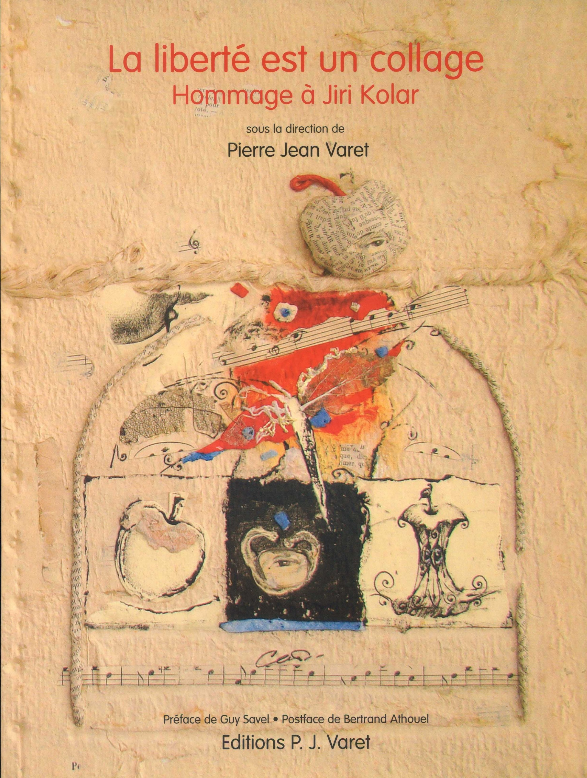 La liberté est un collage - Hommage à Jiri Kolar