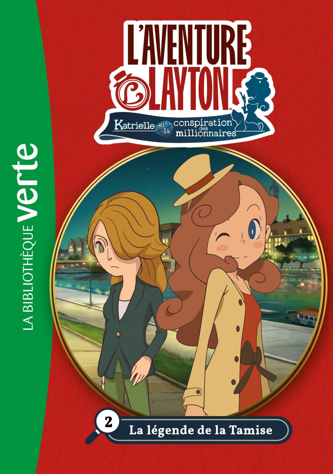 LADY LAYTON 02 - LA LEGENDE DE LA TAMISE - T2