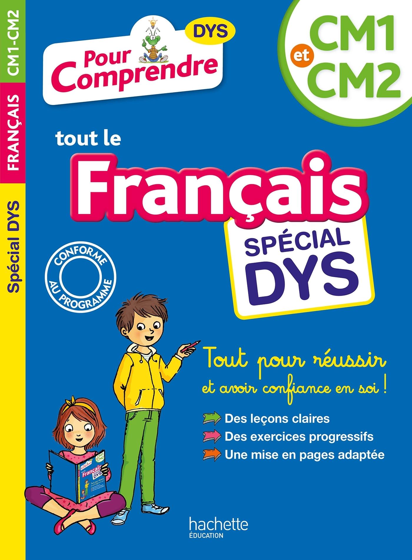 POUR COMPRENDRE FRANCAIS CM1-CM2 - SPECIAL DYS
