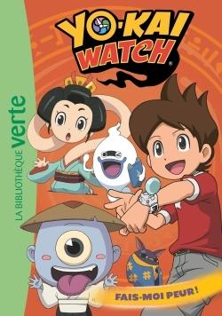 YO-KAI WATCH 12 - FAIS-MOI PEUR !