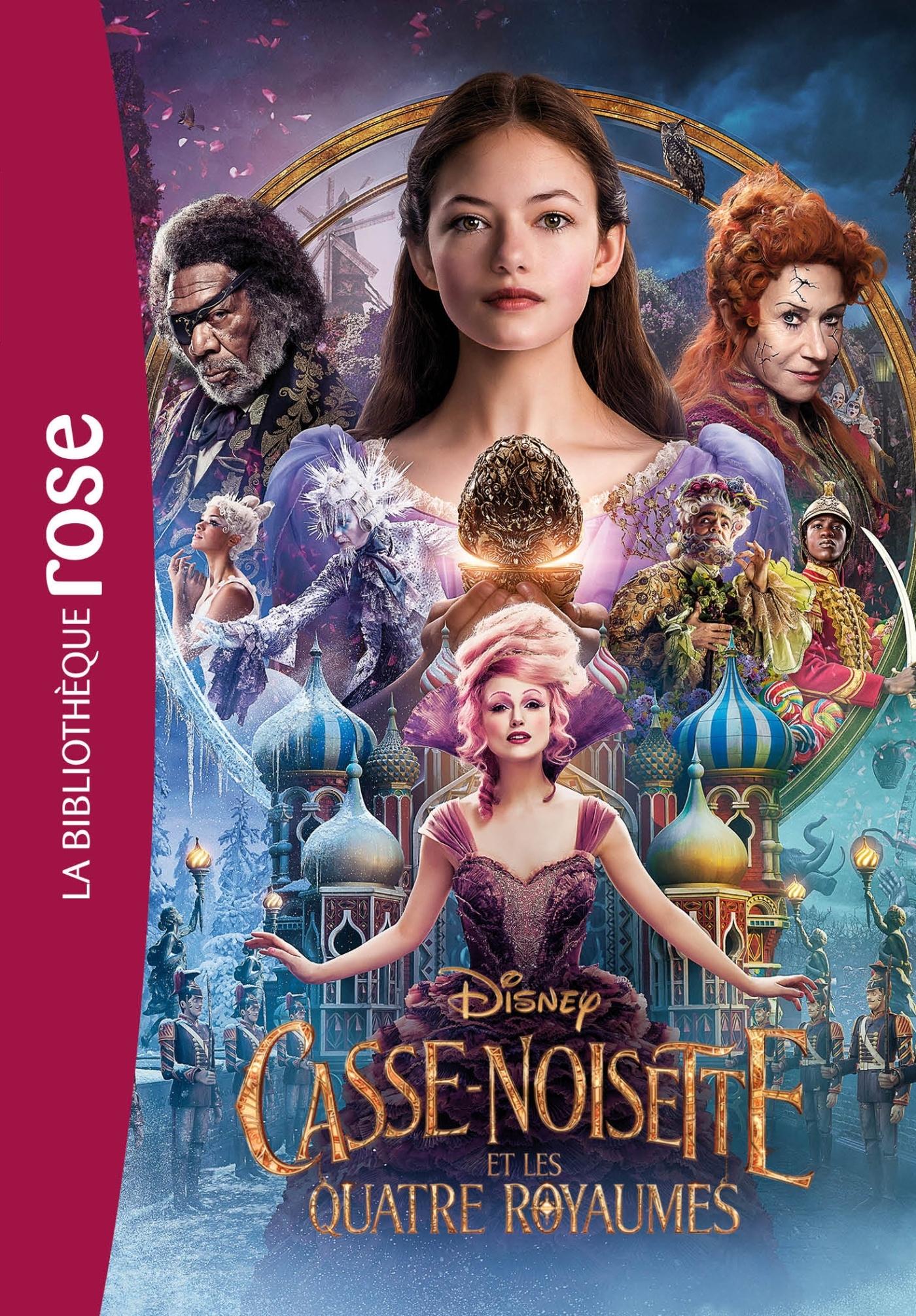CASSE-NOISETTE ET LES QUATRE ROYAUMES - LE ROMAN DU FILM - FILMS BB ROSE 10-12 - T0