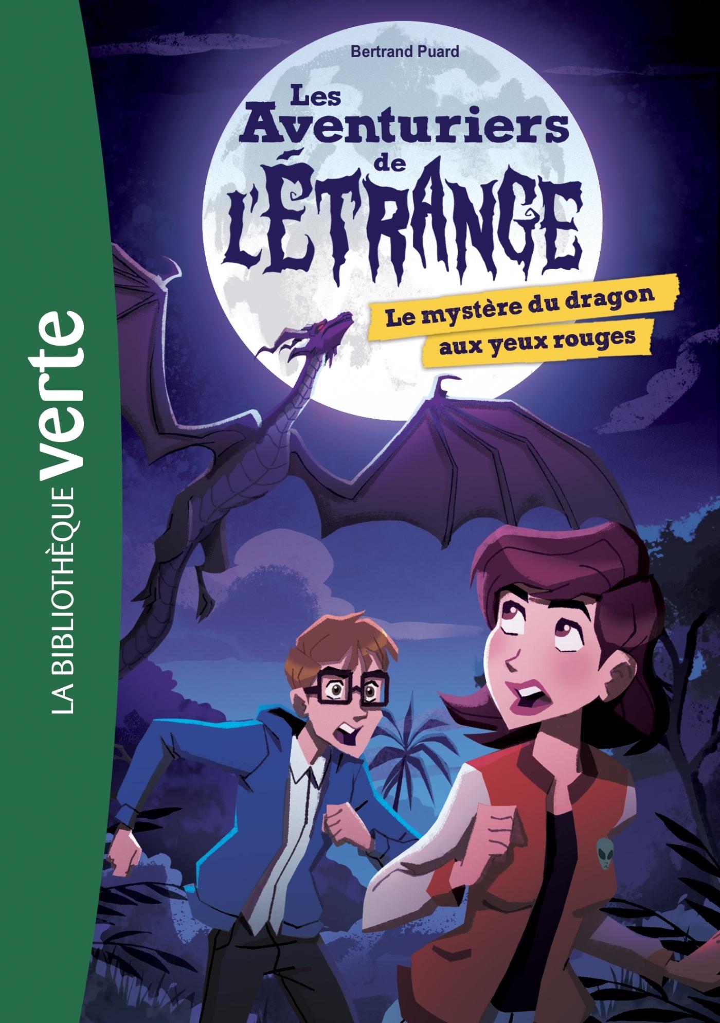 LES AVENTURIERS DE L'ETRANGE 04 - LE MYSTERE DU DRAGON AUX YEUX ROUGES - T4