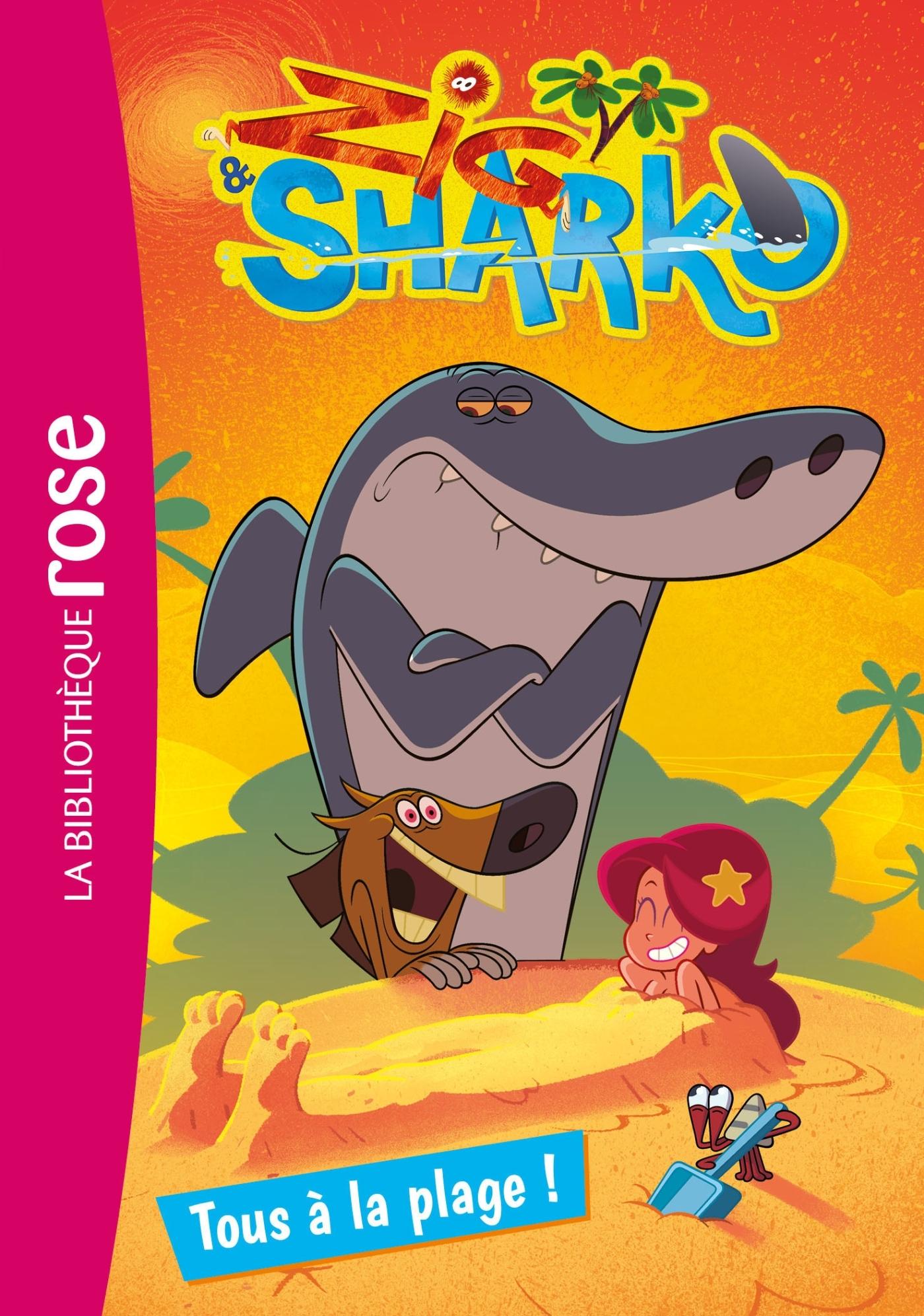 ZIG & SHARKO 01 - TOUS A LA PLAGE !