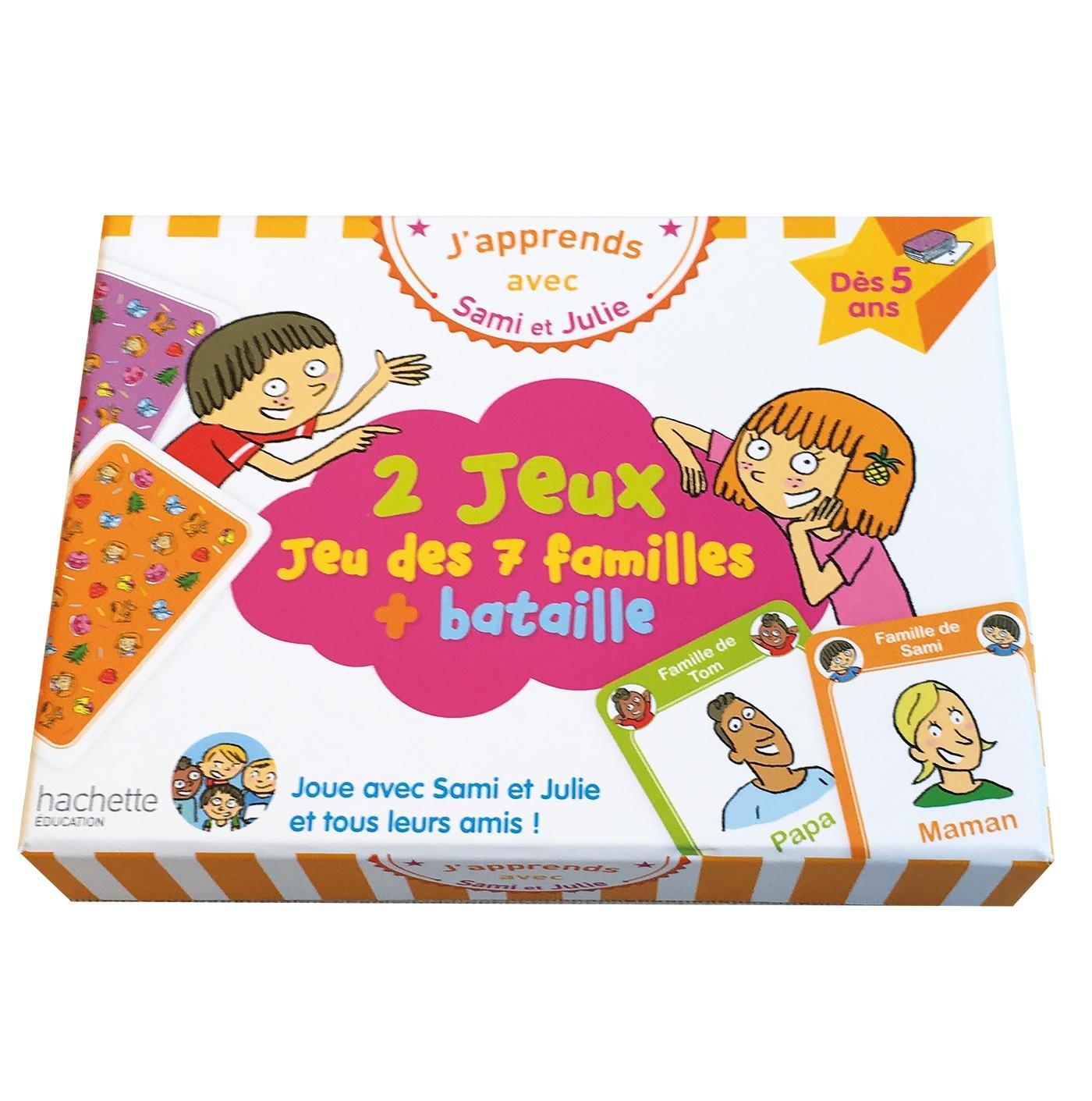 J'APPRENDS AVEC SAMI ET JULIE : JEU DES 7 FAMILLES + BATAILLE