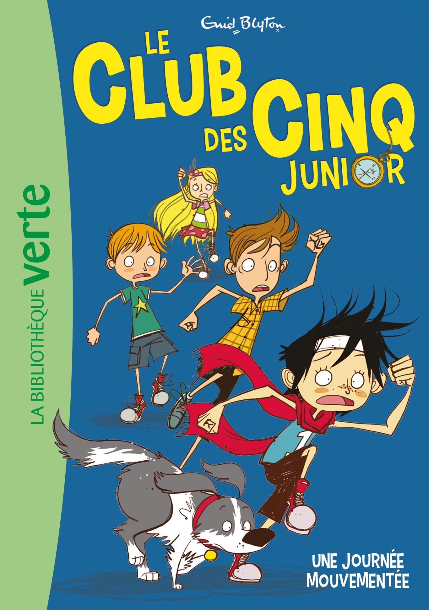 LE CLUB DES CINQ JUNIOR 07 - UNE JOURNEE MOUVEMENTEE