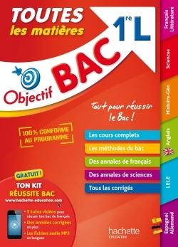 OBJECTIF BAC - TOUTES LES MATIERES 1ERE L