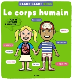 CACHE-CACHE DOCS - LE CORPS HUMAIN