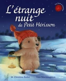 L'ETRANGE NUIT DE PETIT HERISSON