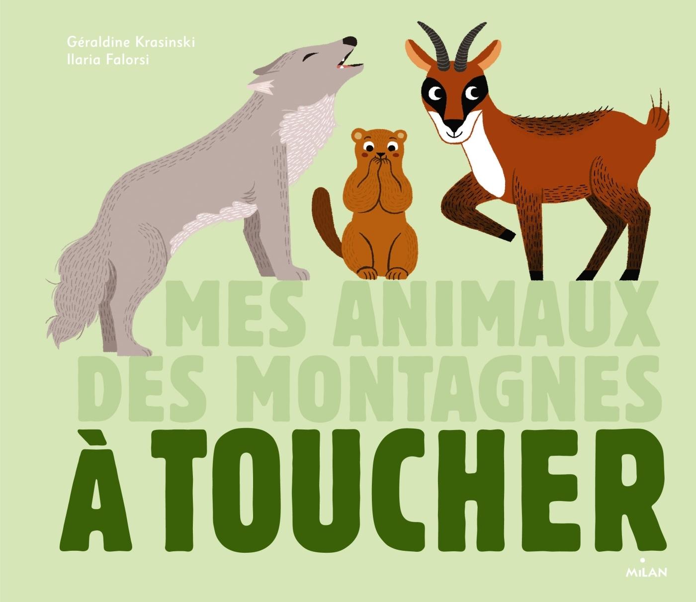 MES ANIMAUX DES MONTAGNES A TOUCHER
