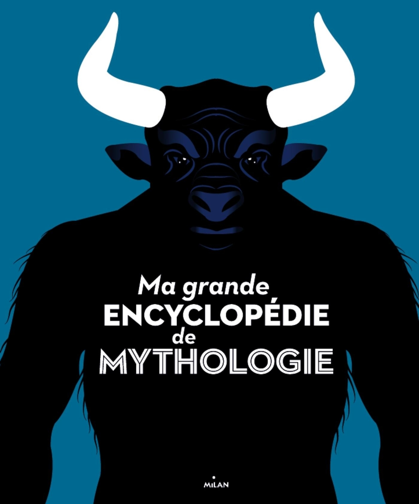 MA GRANDE ENCYCLOPEDIE DE MYTHOLOGIE
