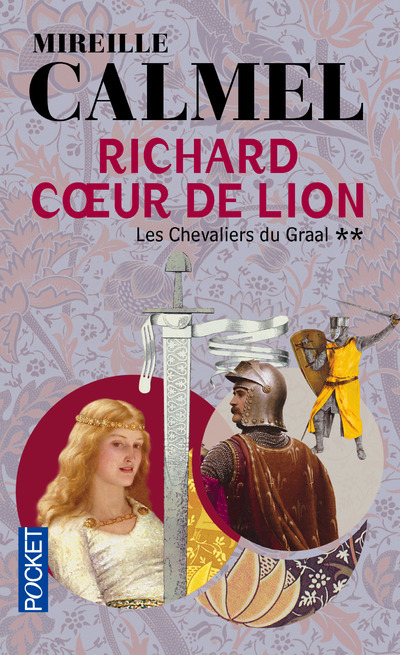 RICHARD COEUR DE LION - TOME 2 LES CHEVALIERS DU GRAAL