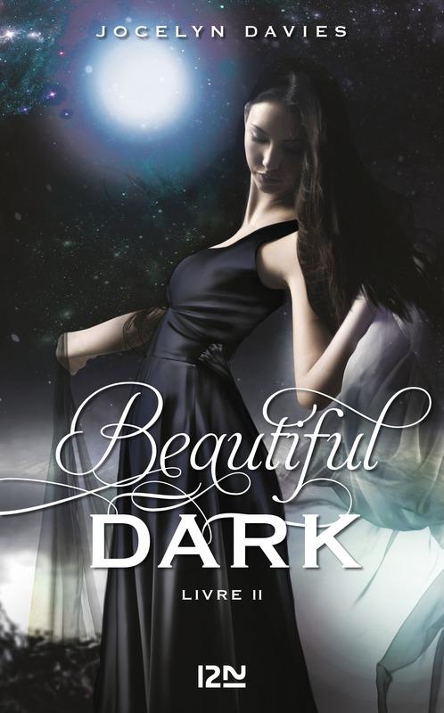 Beautiful Dark - tome 2