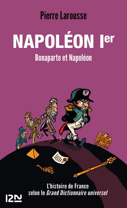Napoléon Ier, BONAPARTE ET NAPOLÉON