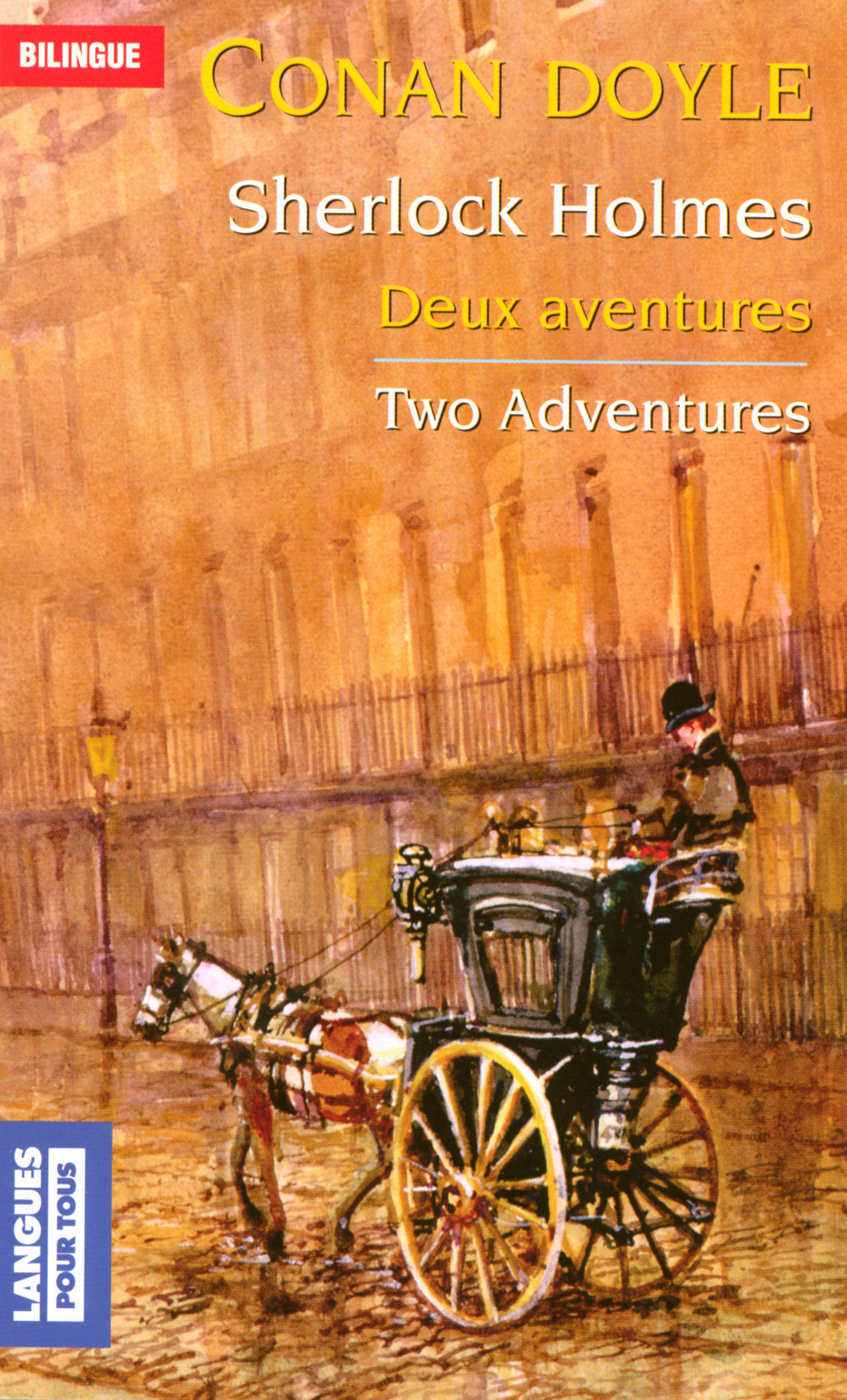 Sherlock Holmes - Deux aventures / Two Adventures, TWO ADVENTURES OF SHERLOCK HOLMES