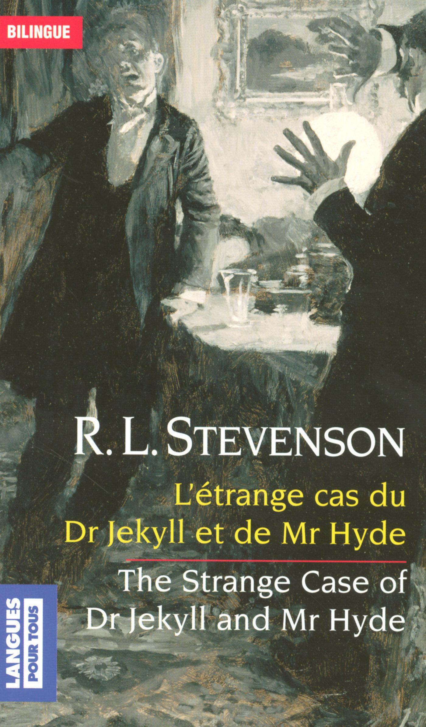 Bilingue français-anglais : L'étrange cas du docteur Jekyll et de Mr Hyde