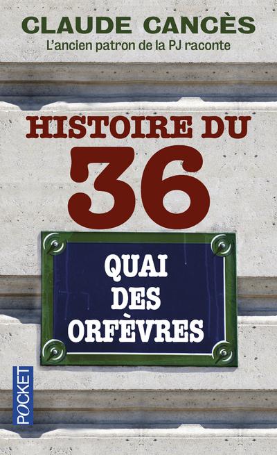 HISTOIRE DU 36 QUAI DES ORFEVRES