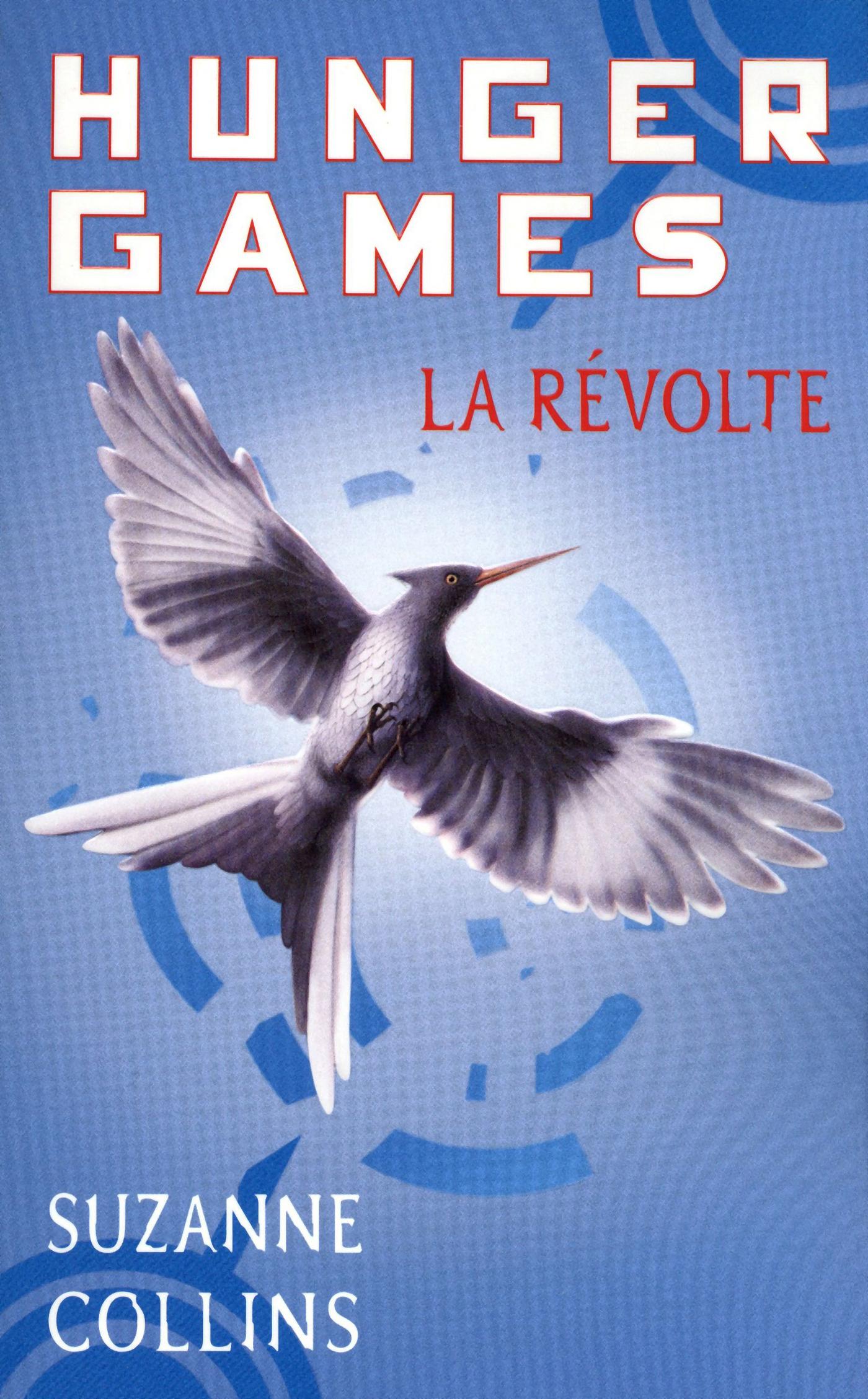 Hunger Games 3 - VERSION FRANCAISE, LA RÉVOLTE