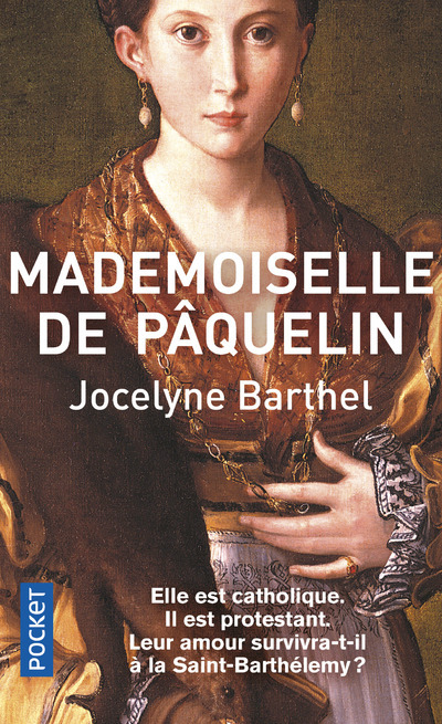 MADEMOISELLE DE PAQUELIN