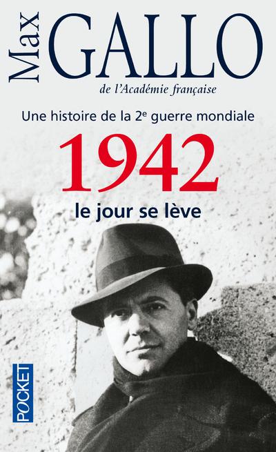 1942, LE JOUR SE LEVE