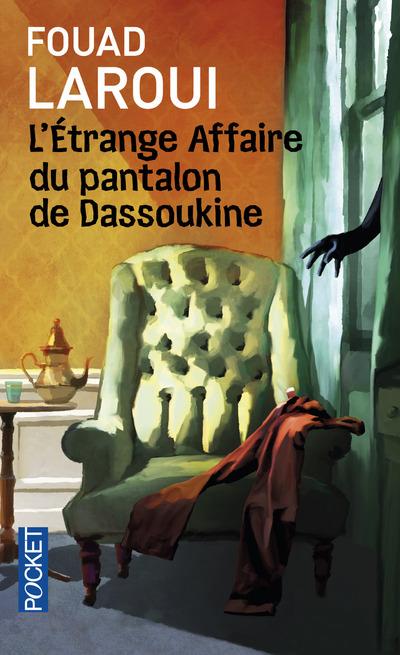 L'ETRANGE AFFAIRE DU PANTALON DE DASSOUKINE