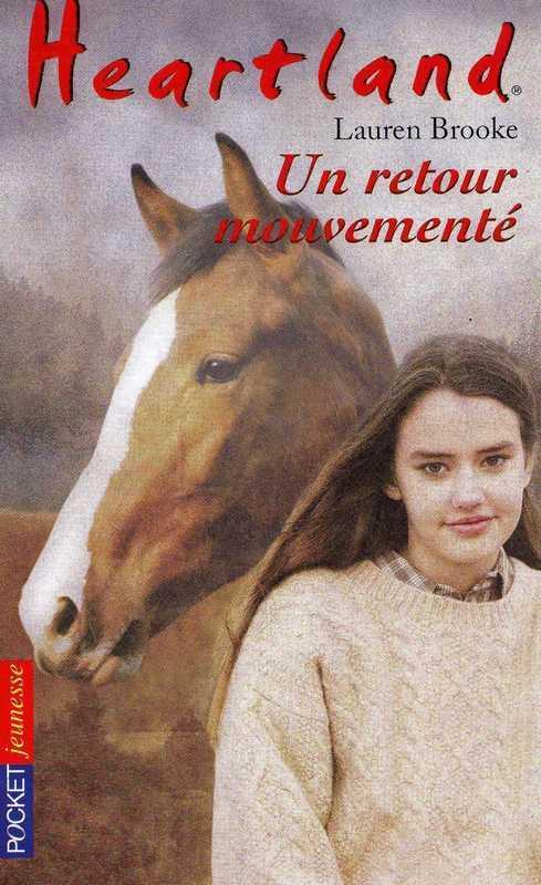 Heartland tome 16, UN RETOUR MOUVEMENTÉ