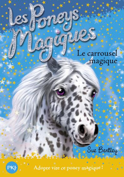 LES PONEYS MAGIQUES - NUMERO 5 LE CARROUSEL MAGIQUE - 05