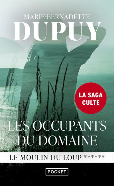 LE MOULIN DU LOUP - TOME 6 LES OCCUPANTS DU DOMAINE - VOL6
