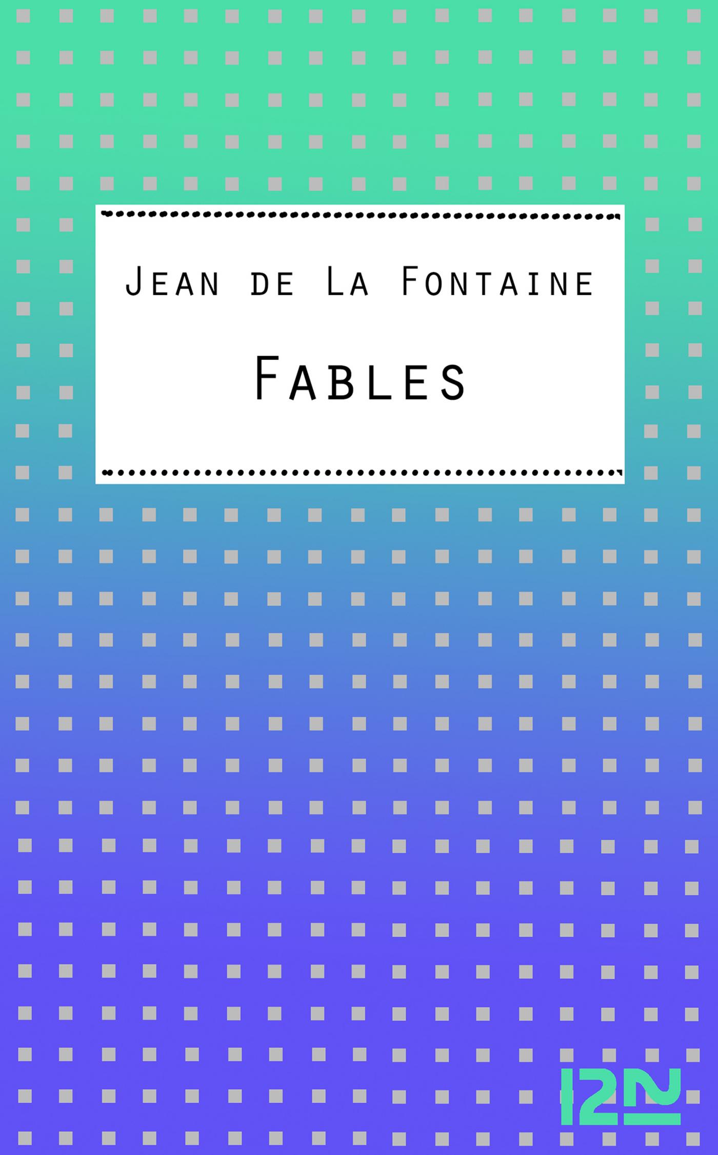 Fables, CHOIX DE FABLES